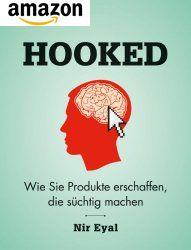 HOOKED - Buch - Wie Sie Produkte erschaffen, die süchtig machen