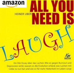 Lachen - All you need is laugh