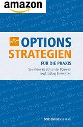 Optionsstrategien f�r die Praxis - Buch
