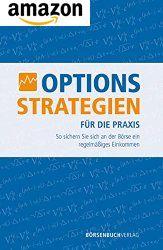 Optionsstrategien für die Praxis - Buch