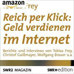 Hörbuch Reich per Klick: Geld verdienen im Internet