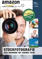 Stockfotografie: Geld verdienen mit eigenen Fotos - Buch